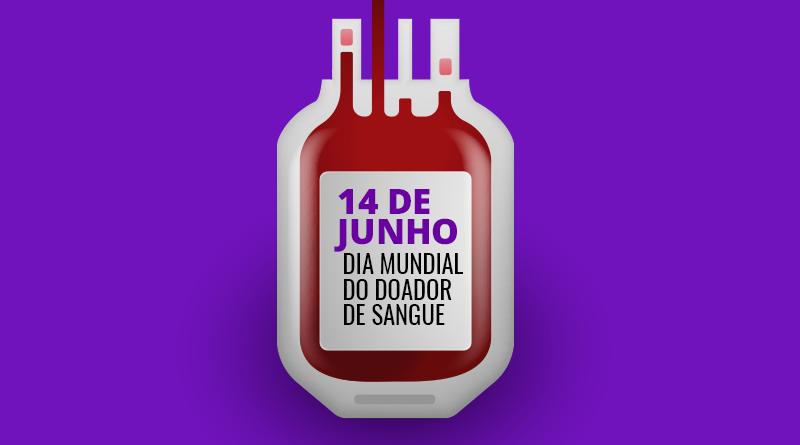 A ilustração mostra uma bolsa de sangue totalmente preenchida. Dentro dela está escrito 14 de junho Dia Mundial do Doador de Sangue.