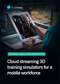 Cloud streaming 3D simulators for a mobile workforce