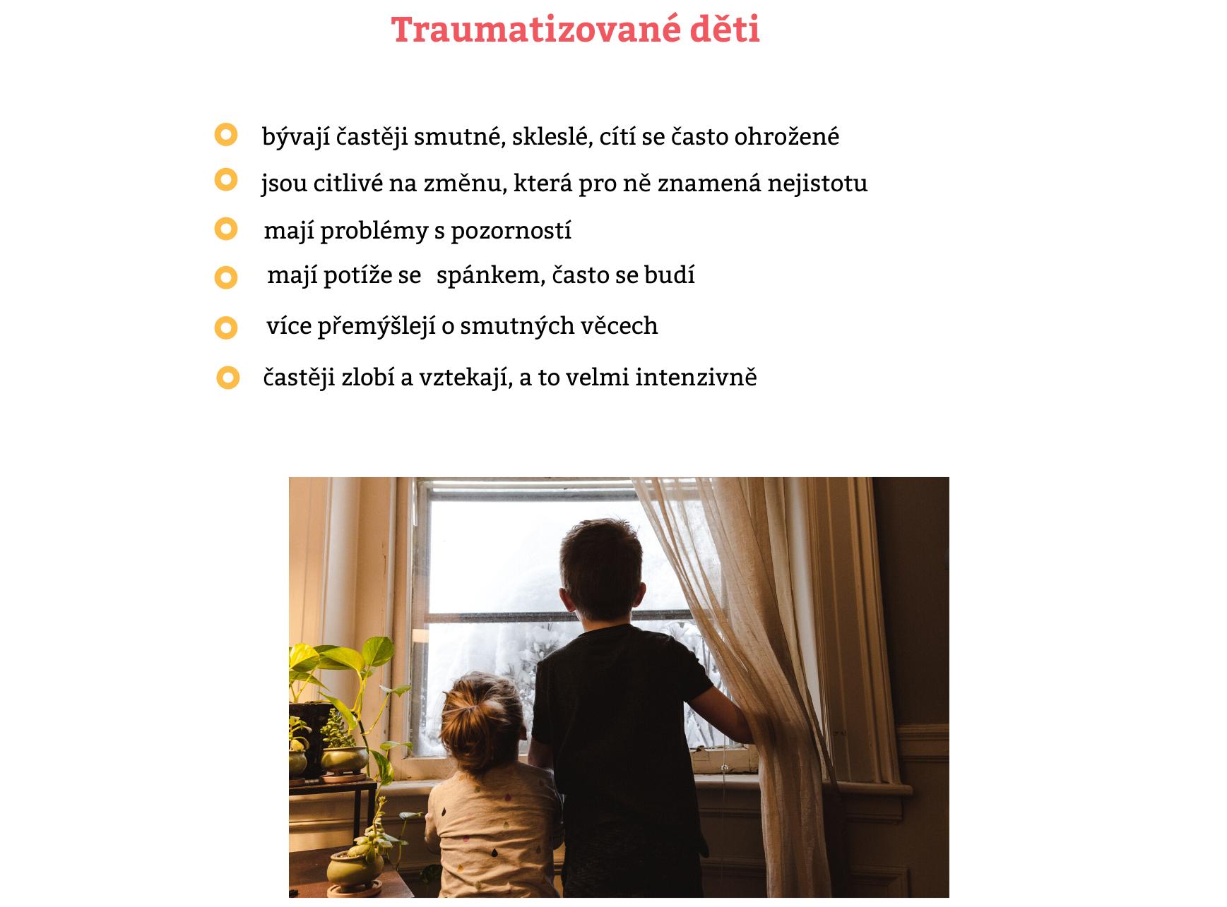 Traumatizované děti to mají v nouzovém režimu těžší