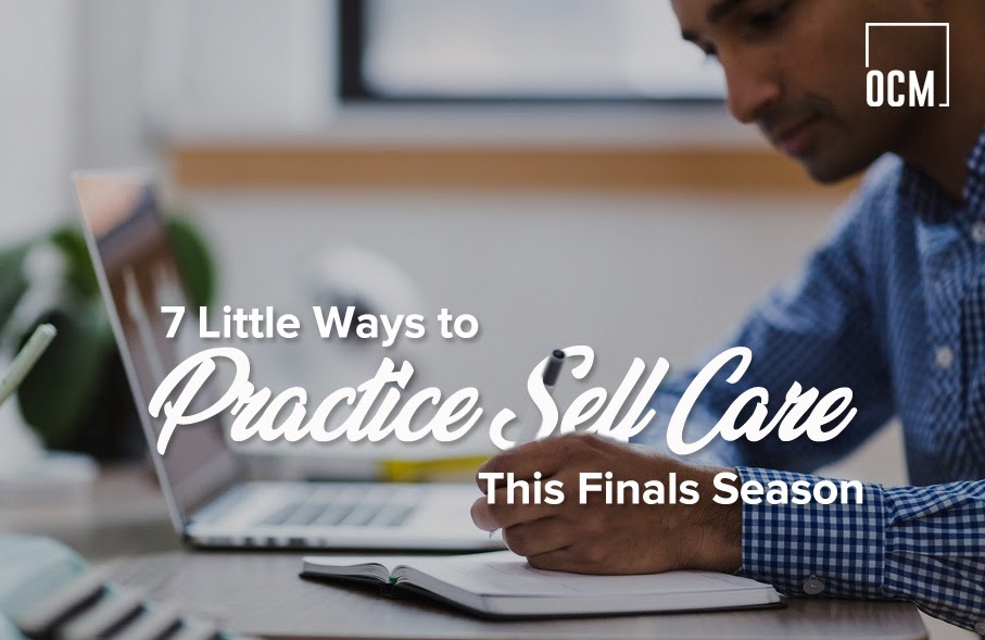 7 Little Ways to Practice Self Care This Finals Season