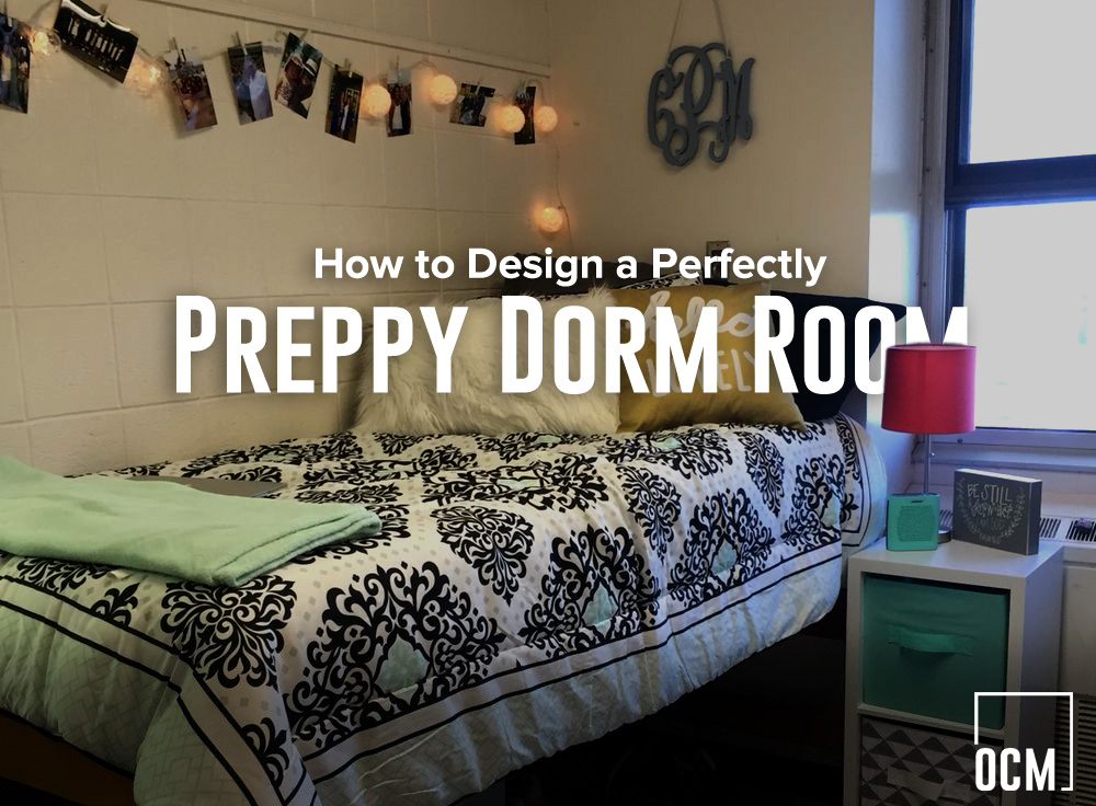 How to Design a Perfectly Preppy Dorm Room