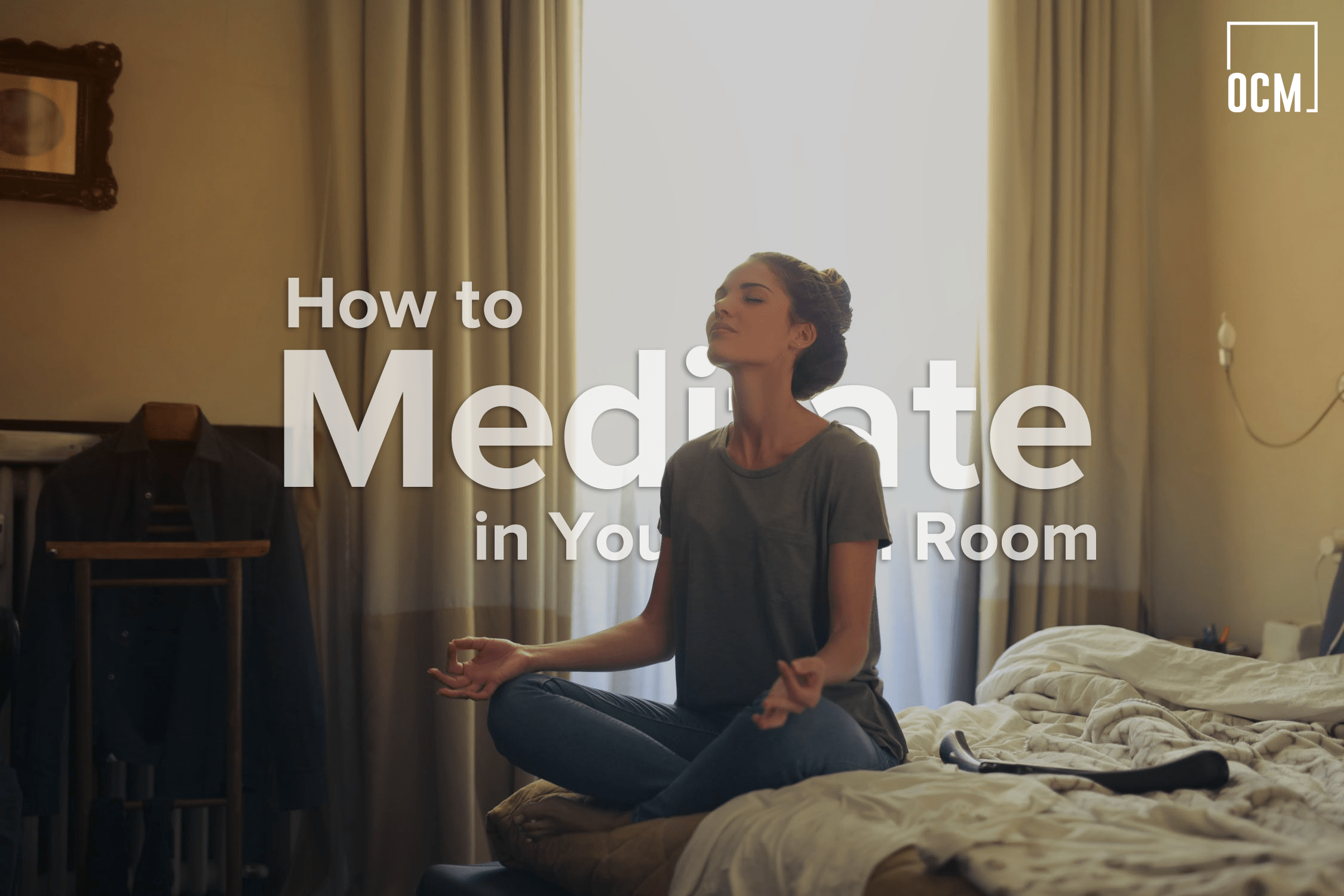 How to Meditate in Your Dorm Room