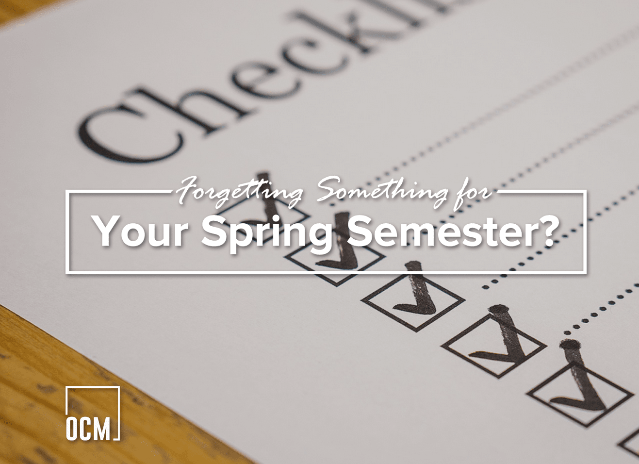Forgetting Something for Your Spring Semester