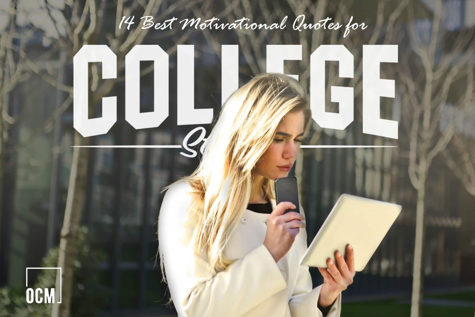 14 Best Motivational Quotes for College students