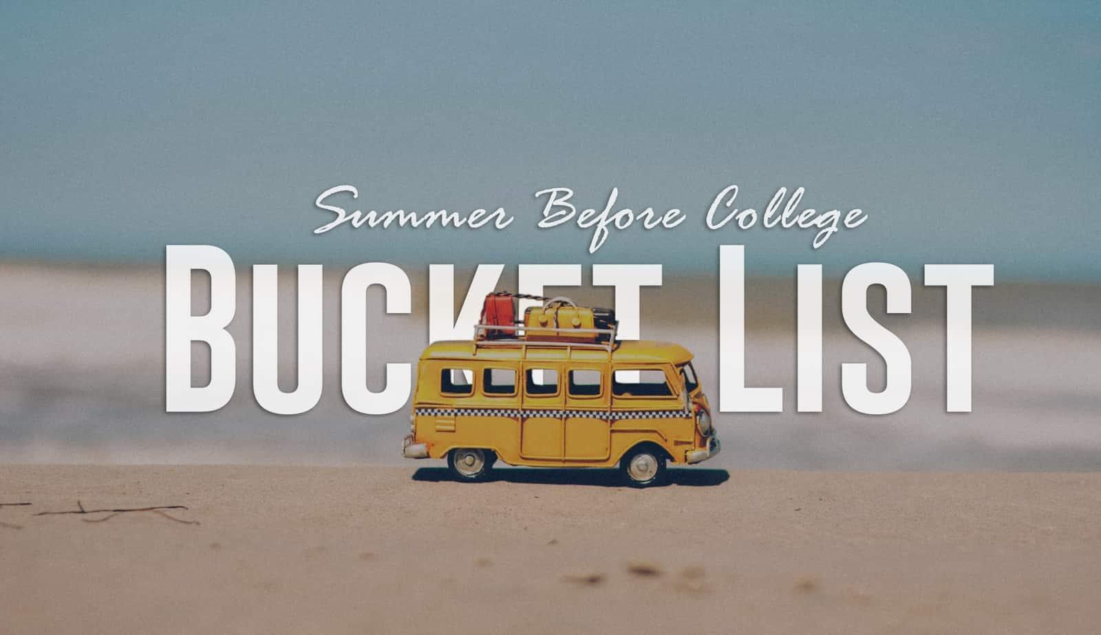Summer Before College Bucket List