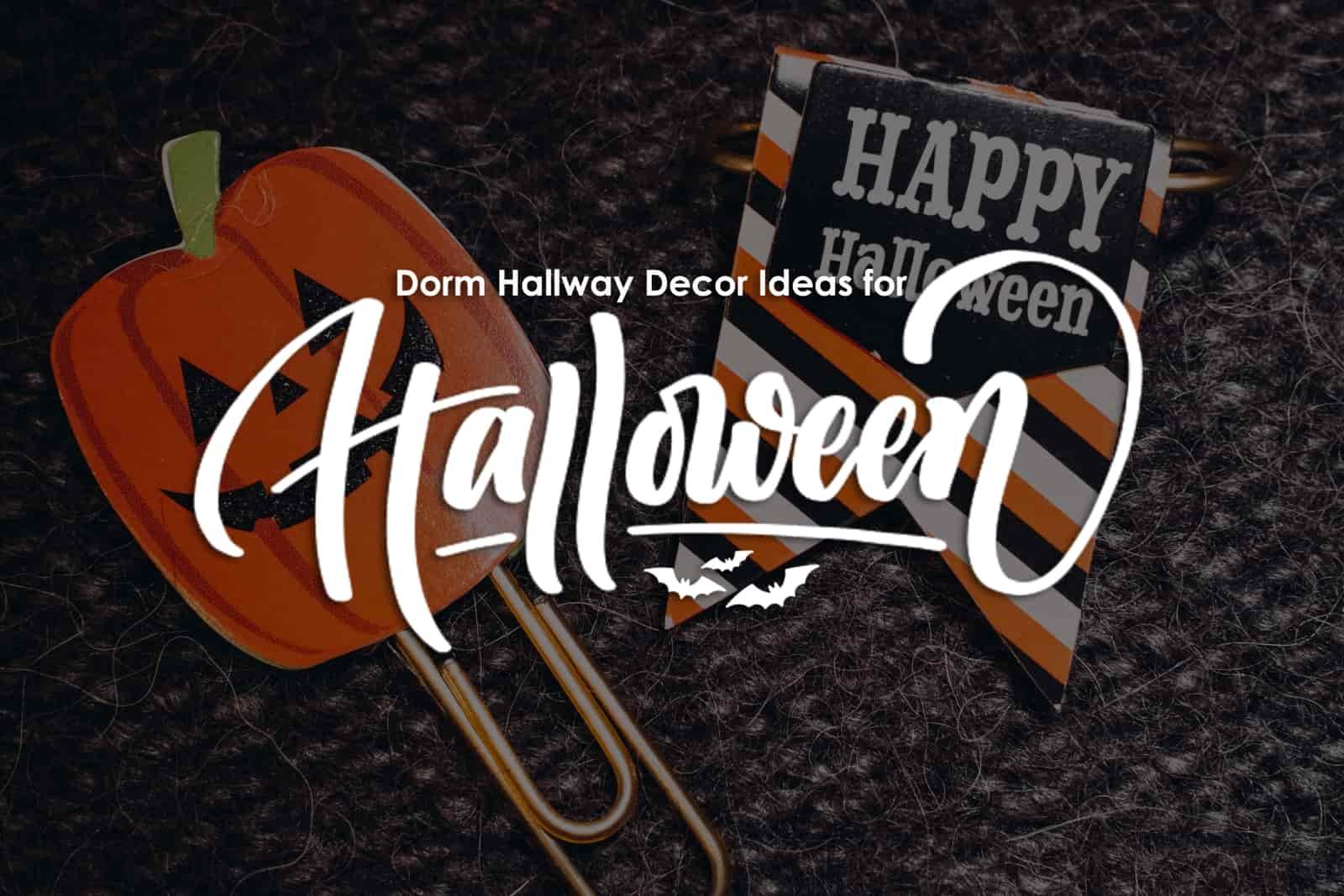 Dorm Hallway Decor Ideas For Halloween