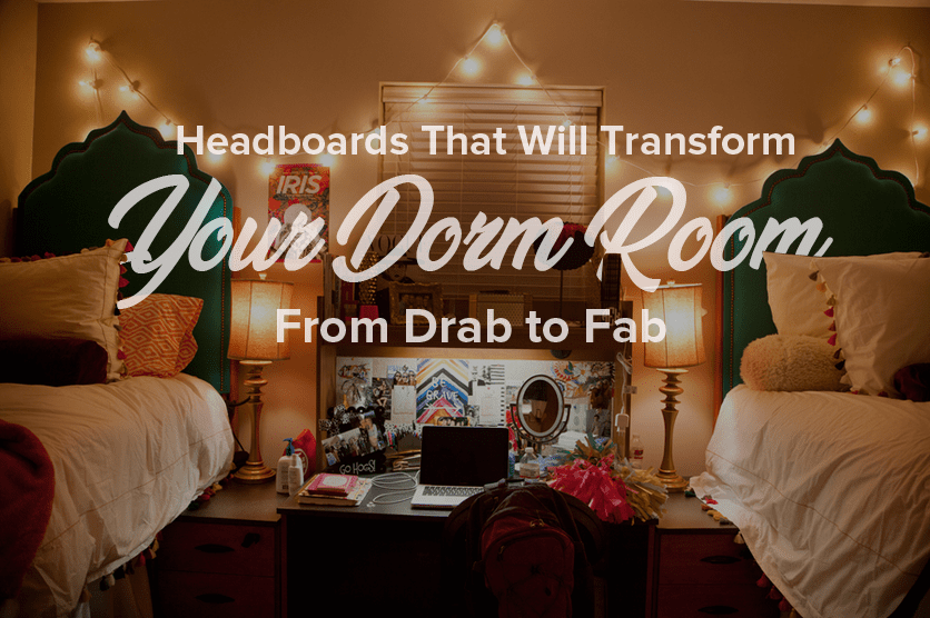Headboards that will transform your dorm room from drab to fab