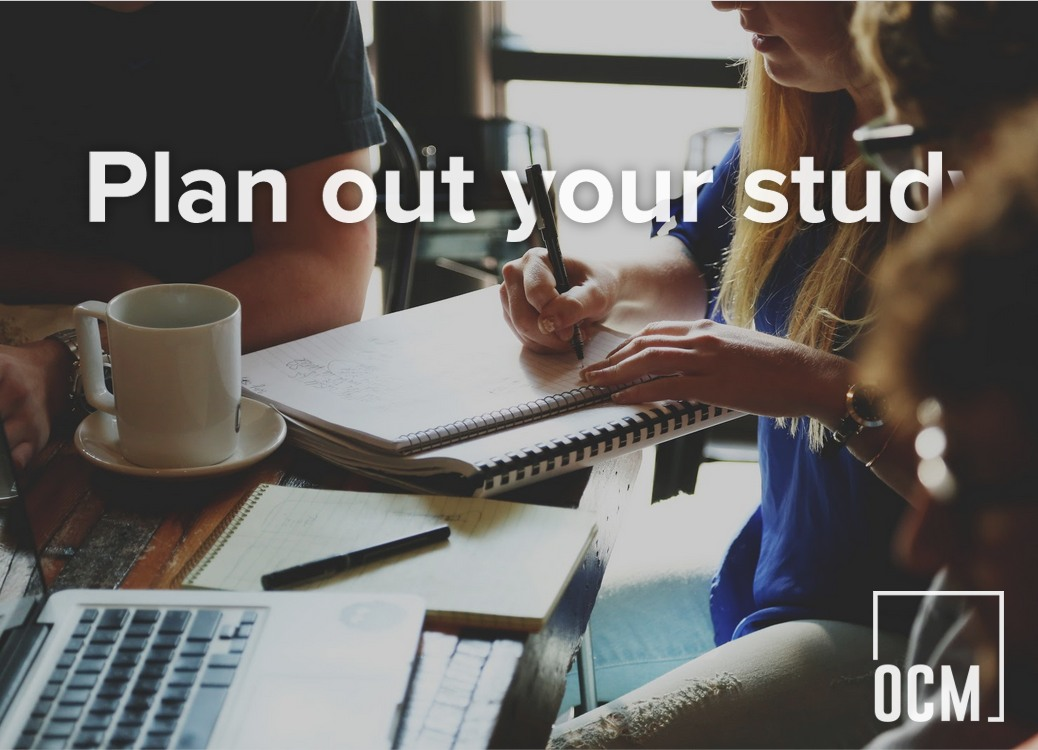 Plan out your study