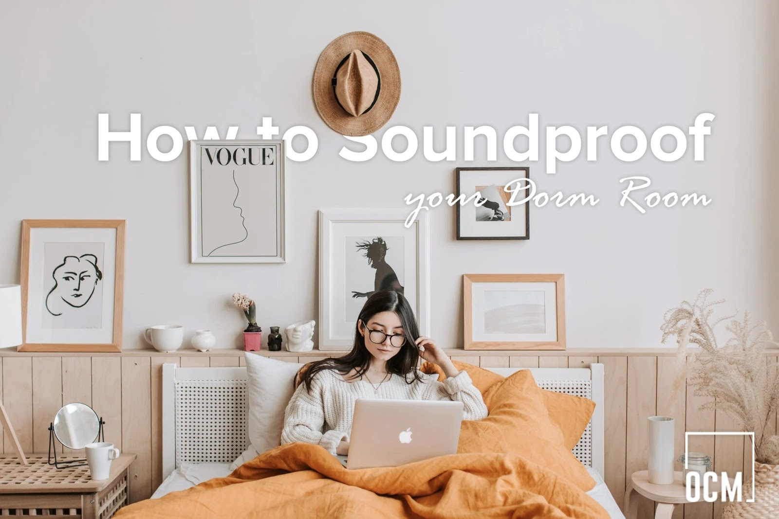 How to Soundproof your Dorm Room