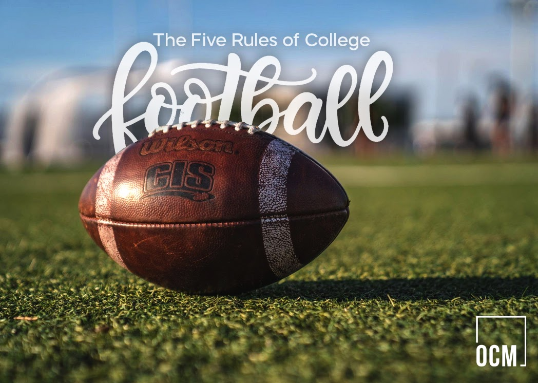 the Five Rules of College Football