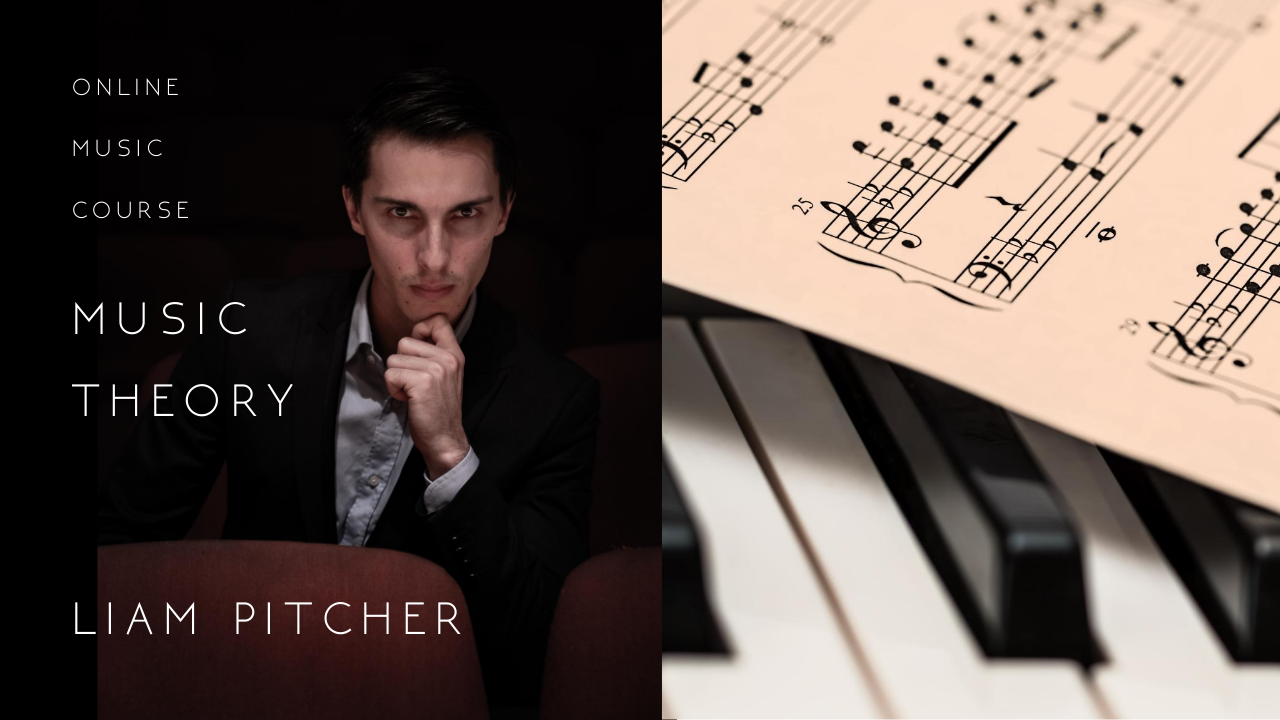 The cover for Liam Pitcher's online music theory course for beginners and advance theorists.