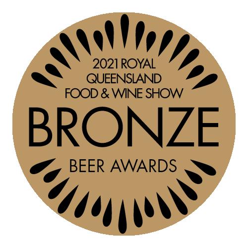 2021 Bronze Royal Queensland Food & Wine Show Beer Award