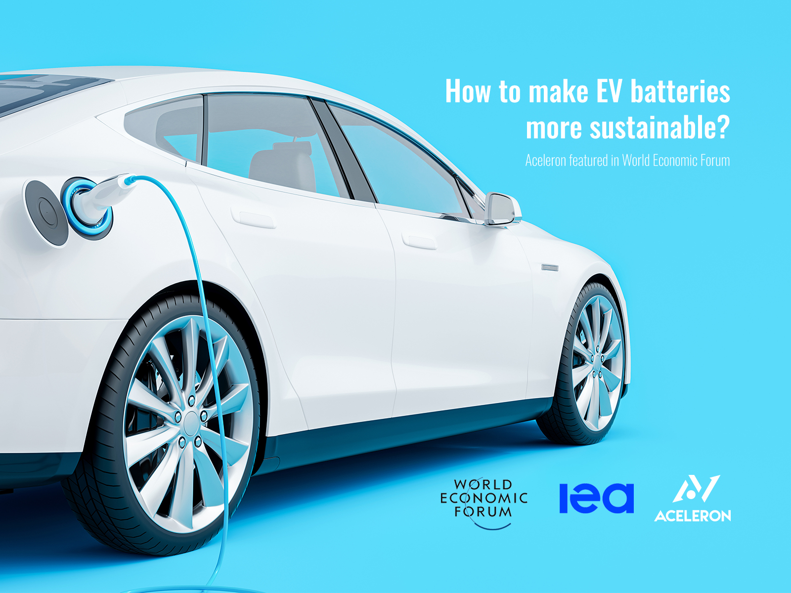 World Economic Forum feature Aceleron as one of five innovators making the electric vehicle battery more sustainable.