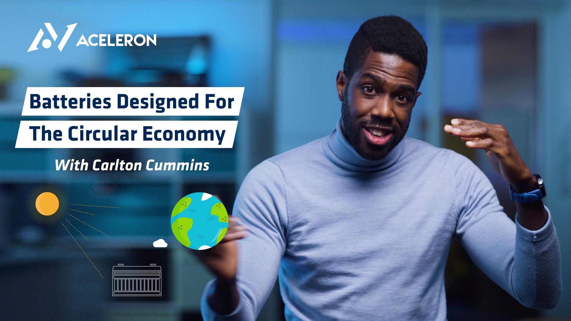 Batteries Designed For The Circular Economy | Carlton Cummins