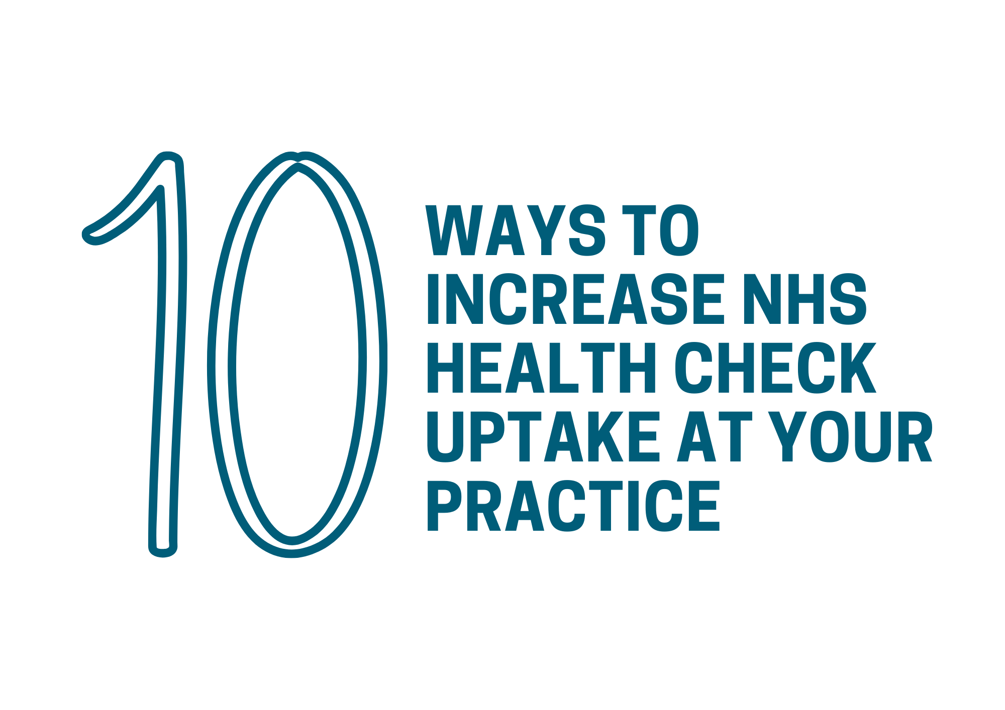 10 ways to increase NHS Health Check uptake and earn more revenue at your GP surgery