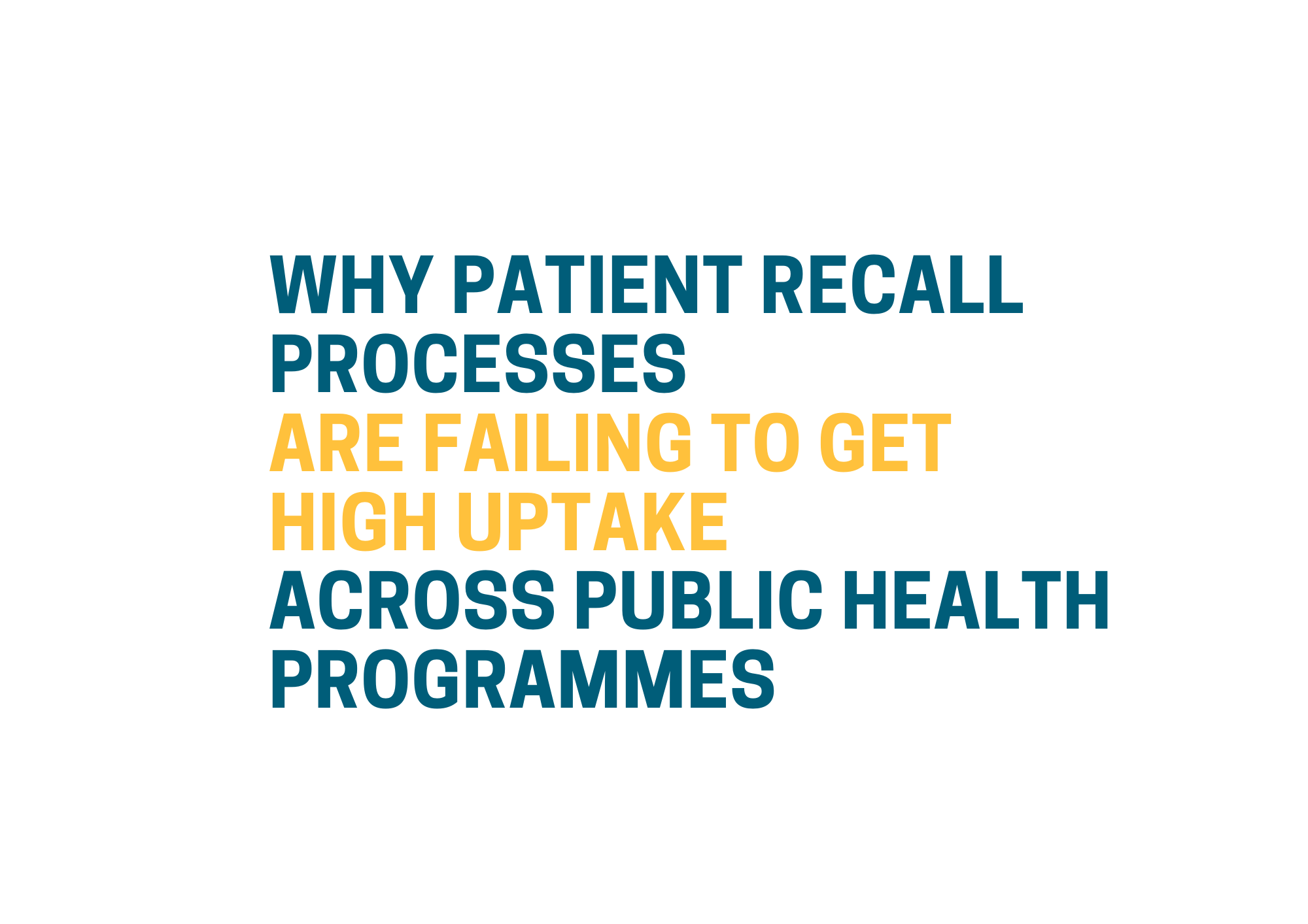 Why patient recall is failing