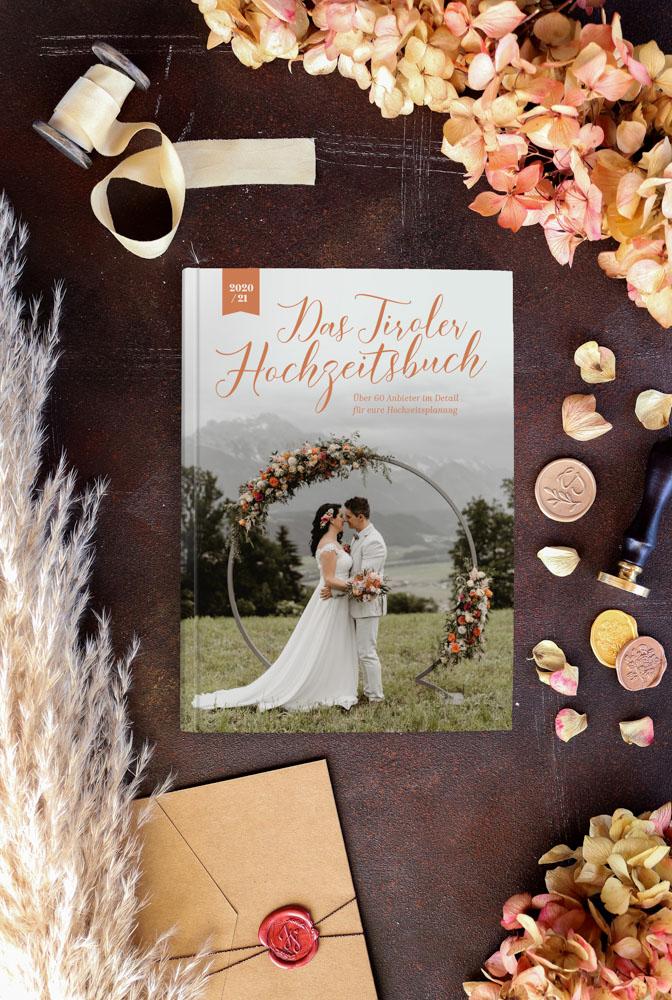 Hochzeit Tirol | Das Tiroler Hochzeitsbuch