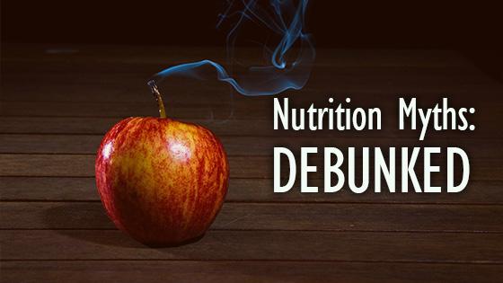 Nutrition-Myths-Debunked