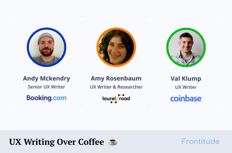 UX Writing Over Coffee: UX writers talk about their workflow - Part 1