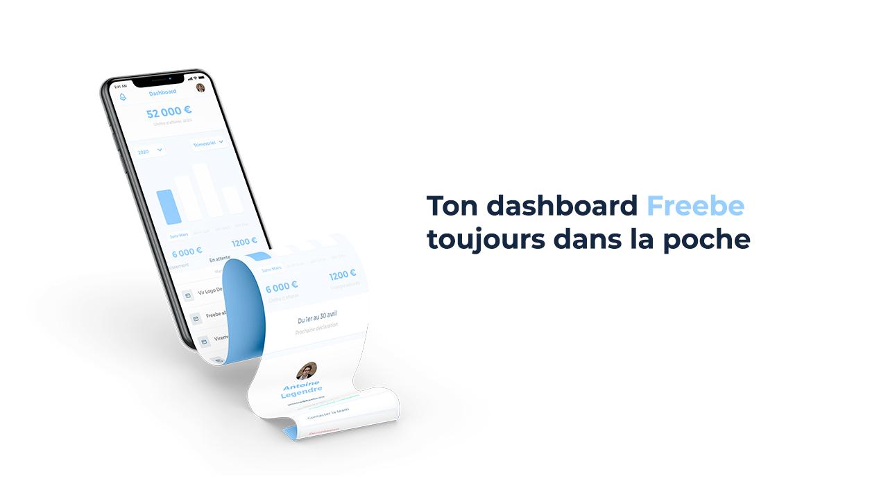 Ton dashboard Freebe désormais accessible sur mobile!