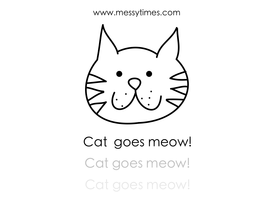 Cat goes meow! Printable
