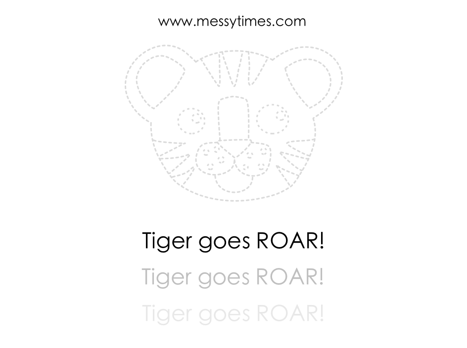 Tiger goes roar! Dotted printable version.