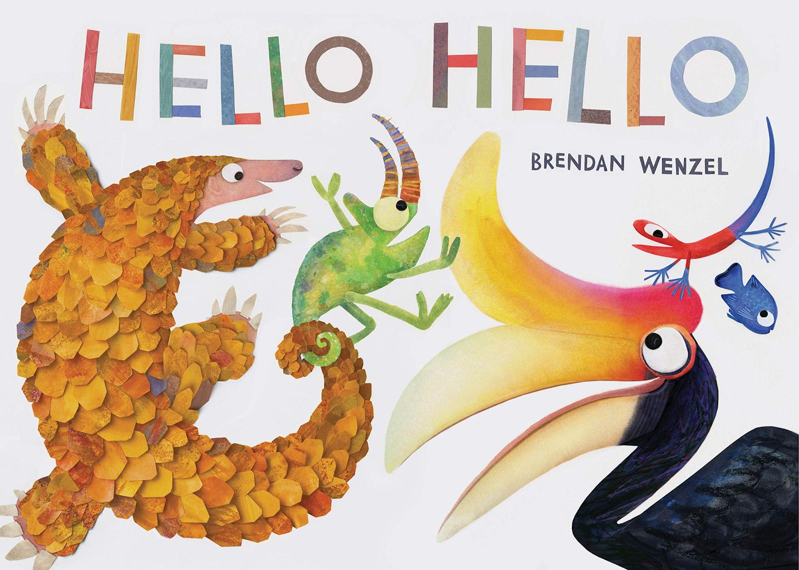 Hello, Hello by Brendan Wenzel