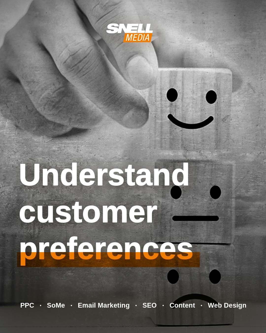 Understand Your Customer Preferences