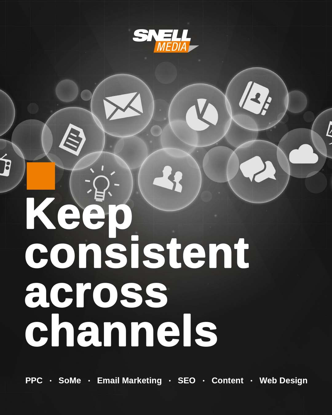 Be Consistent Across Channels