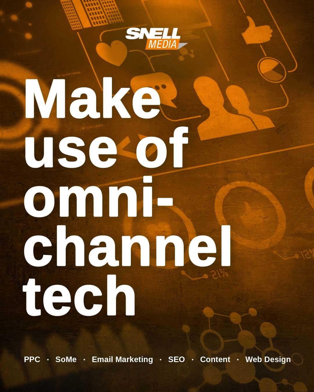 Make Use of Omnichannel Tech