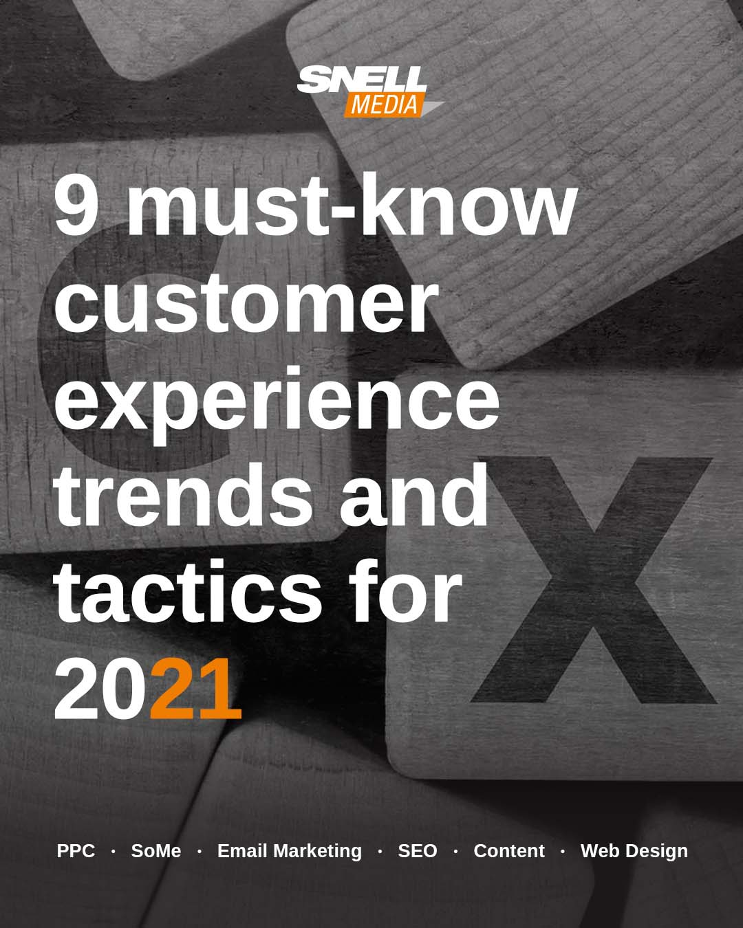 Top CX (Customer Experience) Trends and Tactics for 2021