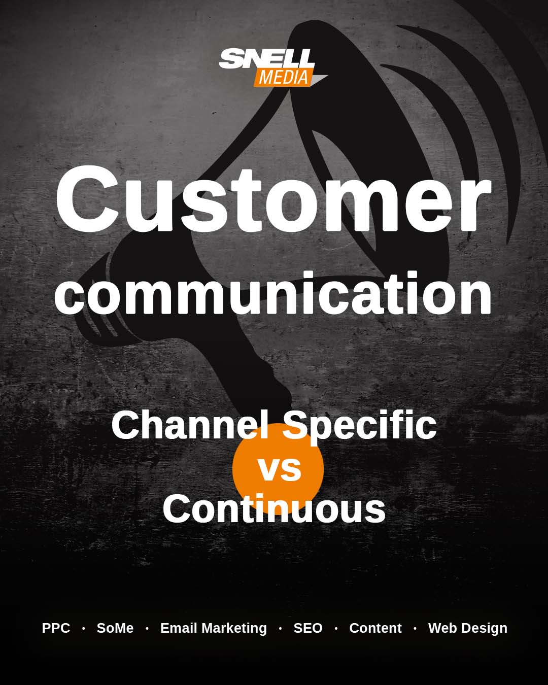 Customer Communication Channel Specific vs Continuous