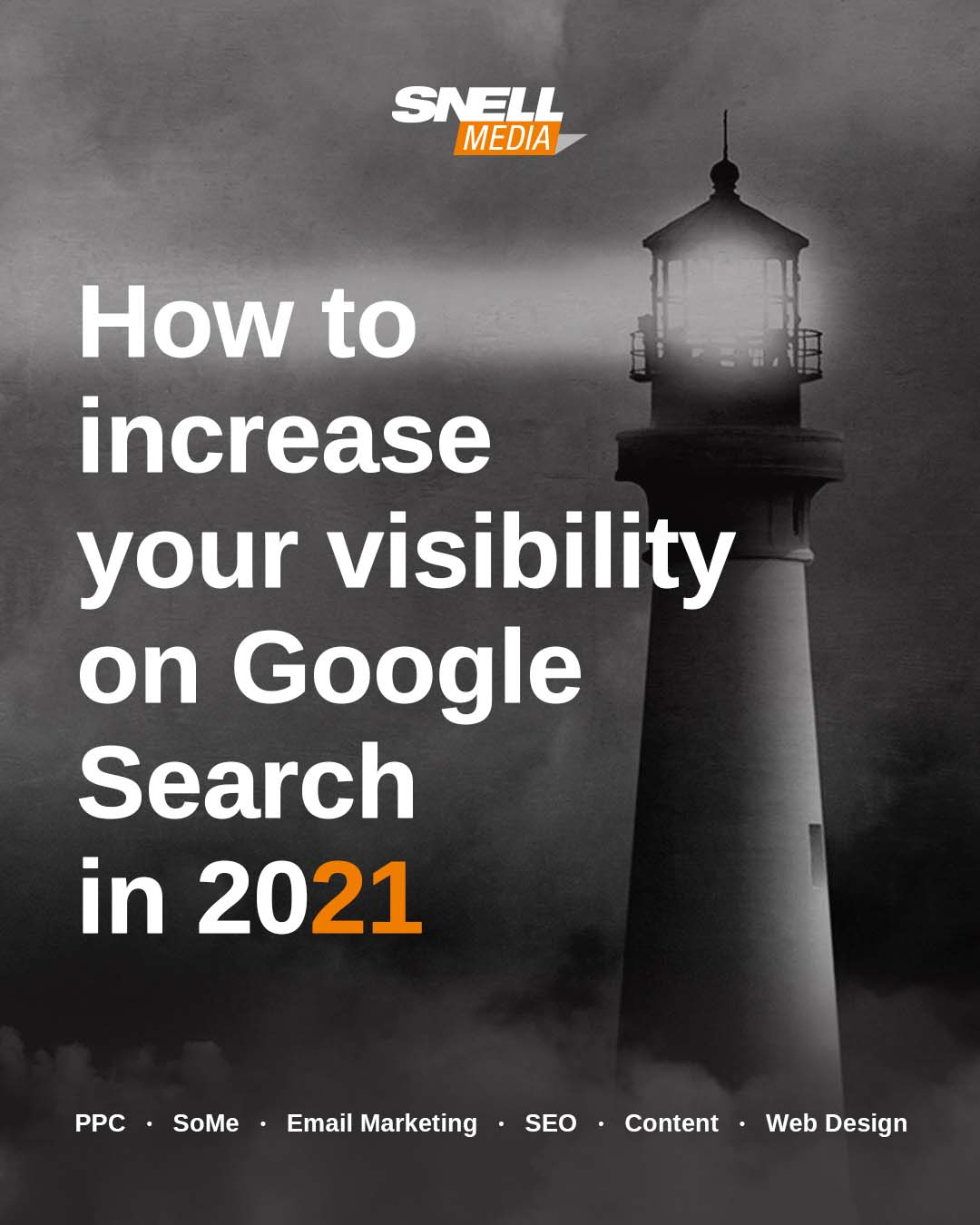 How to increase your visibility on Google Search in 2021