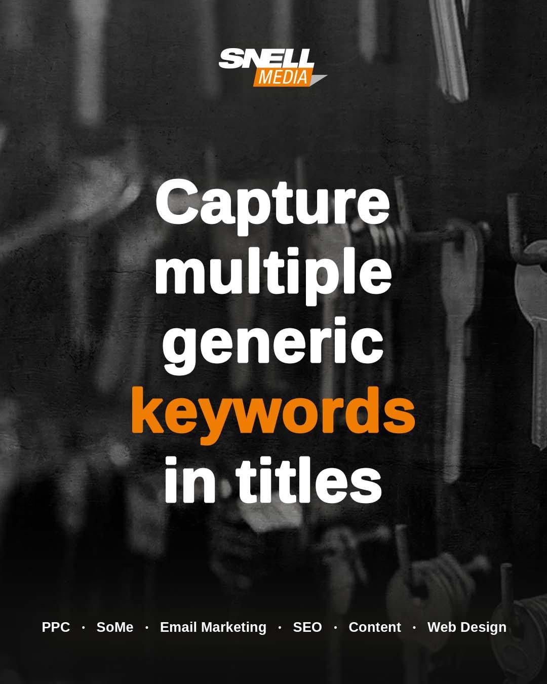 Capture Multiple Generic Keywords in Titles