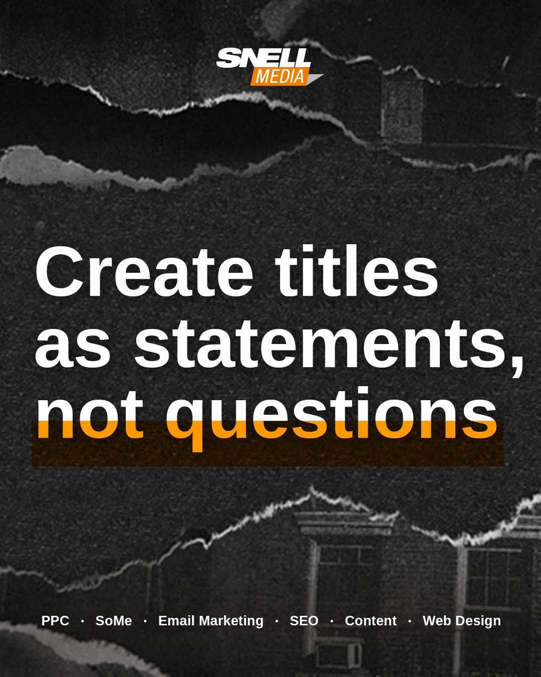 Create Titles as Statements, Not Questions