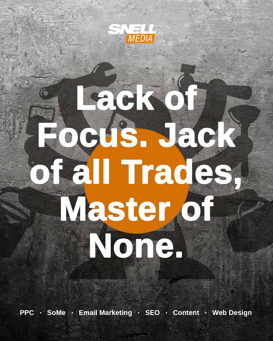 Lack of Focus. Jack of all Trades, Master of None.