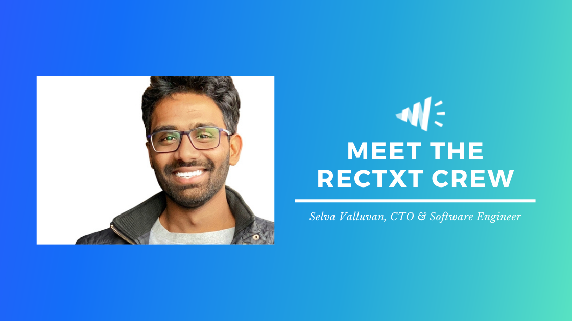 Meet the Rectxt Crew: Selva Valluvan