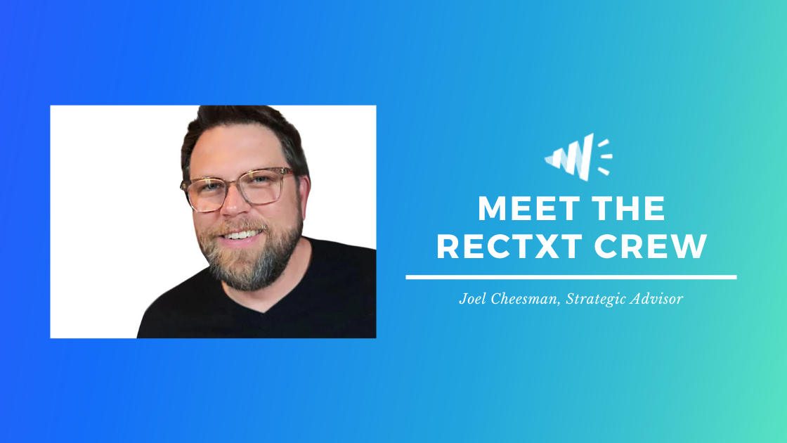 Meet the Rectxt Crew: Joel Cheesman