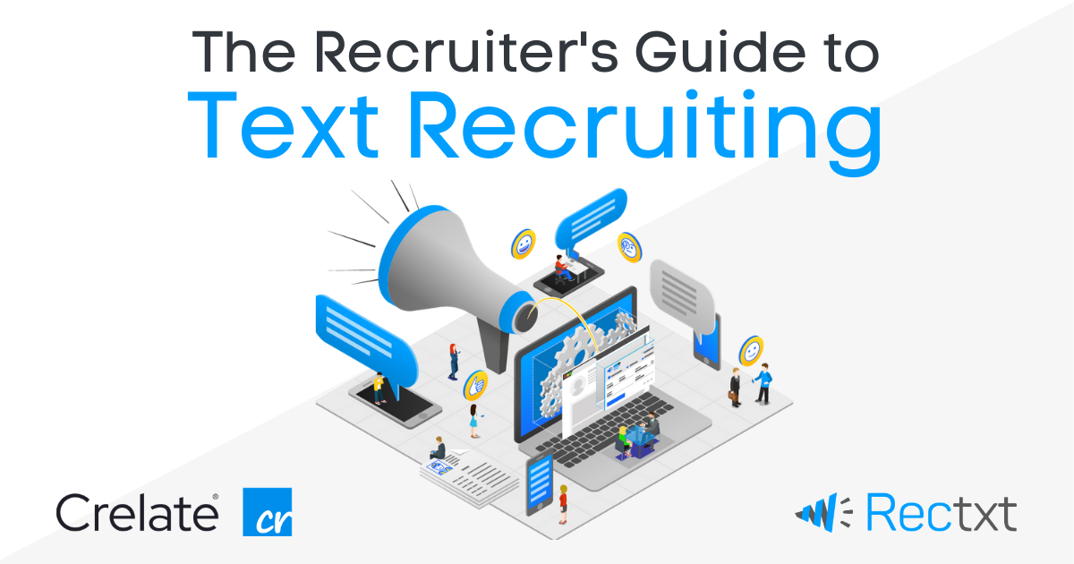 Announcing the Rectxt/Crelate Recruiter's Guide To Text Recruiting