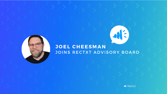 Press Release: Recruitment Industry Veteran Joel Cheesman Joins Rectxt Advisory Board