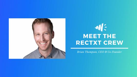 Meet the Rectxt Crew: Brian Thompson