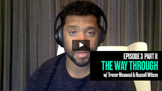 The Way Through: Episode 3 Part 2