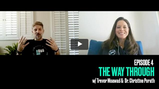 The Way Through: Episode 4