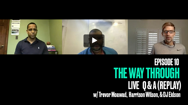 The Way Through: Episode 10