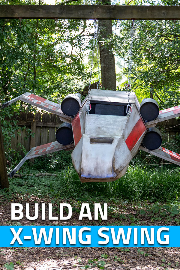 Bring #StarWars to the backyard with an X-Wing Swing. Full DIY build tutorial #DIY #swing #outdoor