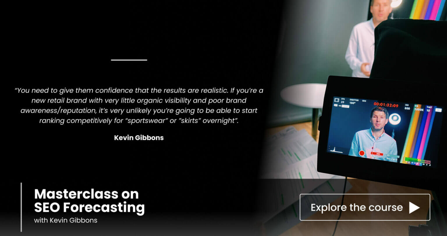Masterclass on SEO Forecasting with Kevin Gibbons
