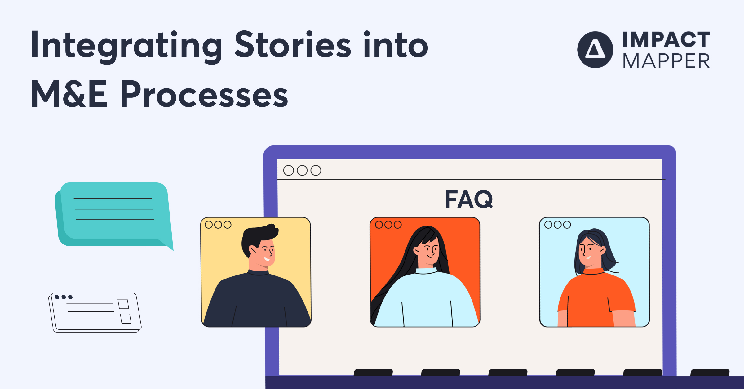 FAQs organizations have on integrating stories into monitoring and evaluation processes to track social impact.