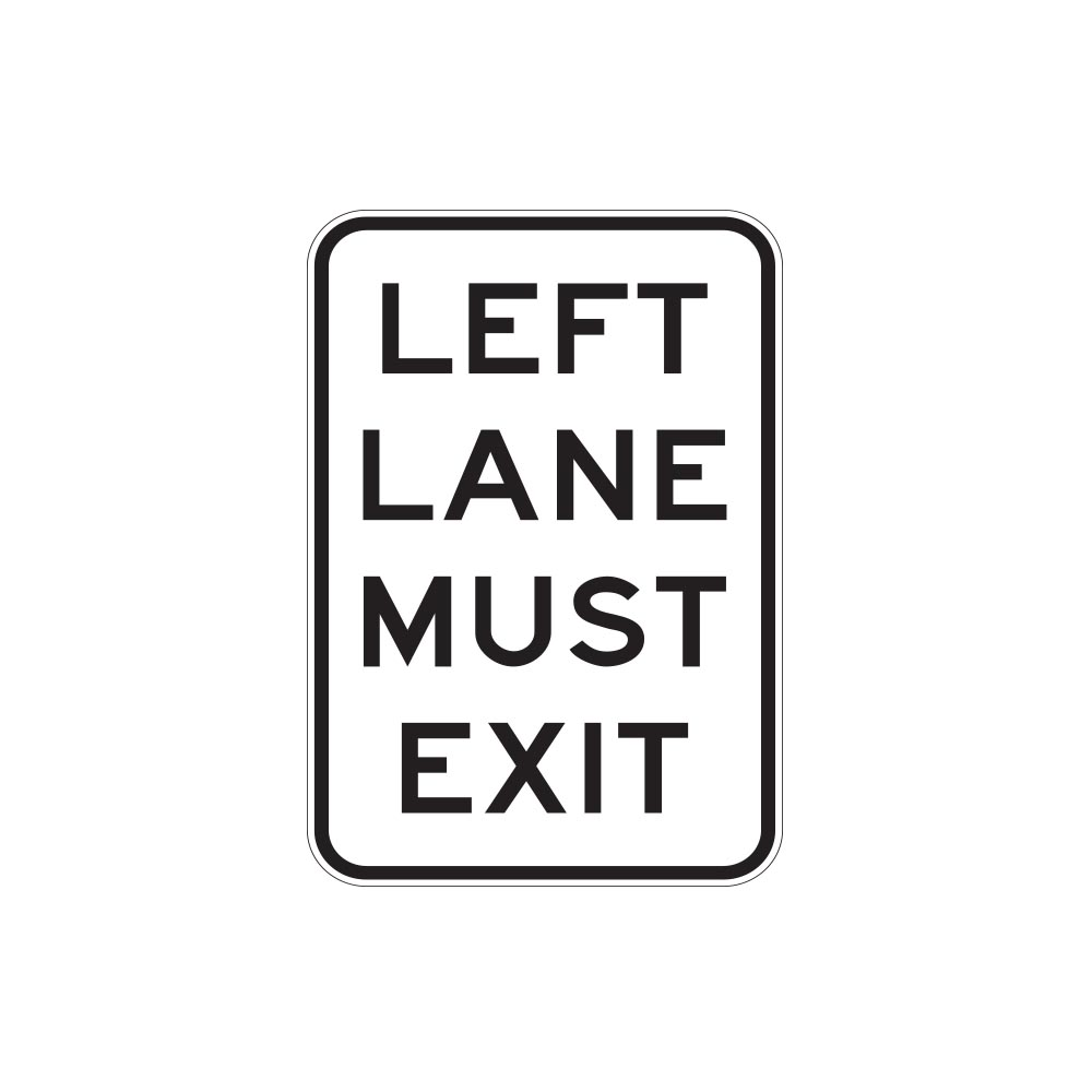 Left Lane Must Exit