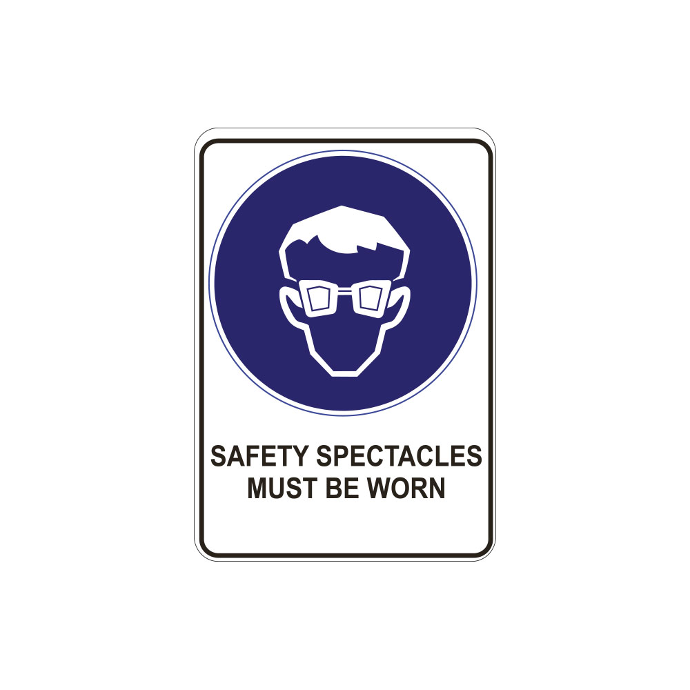 Safety Spectacles Must Be Worn