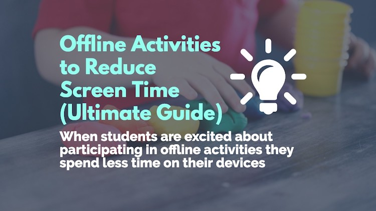 Online Activities to Reduce Screen time (Ultimate Guide)